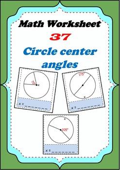 Math Worksheet 0037 - Angle at center of circle.