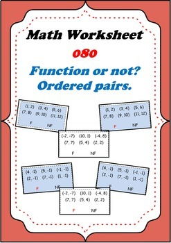 Math Worksheet 0080 - Function or not? Ordered pairs determination.