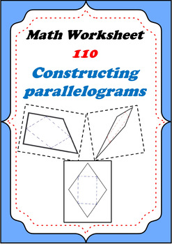 Math Worksheet 0110 - Constructing a parallelogram