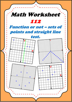 Math Worksheet 0112 - Functions: Sets of points and vertical line test