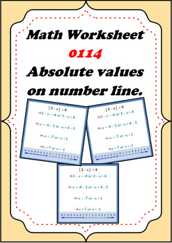 Math Worksheet 0114 - Solving absolute values and plotting them on number line