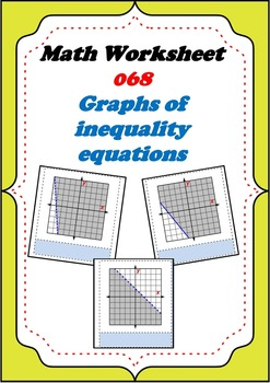 Math Worksheet 068 - Find the inequality equation from each diagonal line graph.