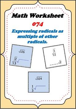 Math Worksheet 074 - Expressing radicals as multiple of another radical