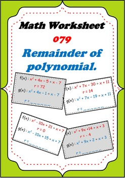 Math Worksheet 079 - Remainder of polynomial