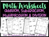 Math Worksheet Bundle (addition, subtraction, multiplicati