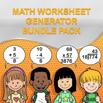 Math Worksheet Maker / Generator Bundle Pack - Make Infinite Math Worksheets!