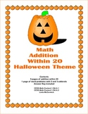 Addition to 20 Practice Plus Word Problems -Halloween Theme-Math Worksheets