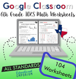 Math Worksheets⭐TEKS 6th Grade Digital Practice⭐Google Classroom™ STAAR Prep