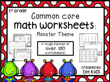 First Grade Math Worksheets - Common Core - Monster Theme - Over 150 Worksheets