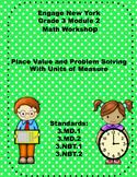 Math Workship Engage NY Module 2 Third Grade