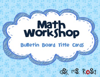 Math Workshop Bulletin Board - Blue Flowers