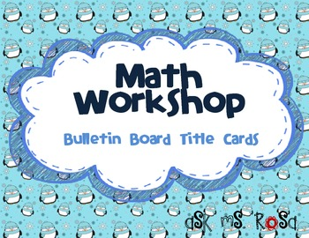Math Workshop Bulletin Board - Penguins