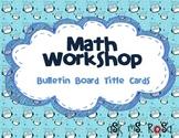 Math Workshop Bulletin Board - Penguins