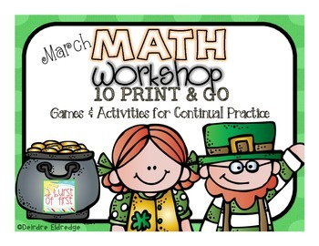 Math Workshop March- 10 Print and Go Games and Activities