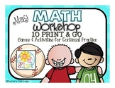 Math Workshop May- 10 Print and Go Games and Activities