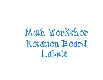 Math Workshop Rotation Board Labels