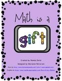 "Math Workshop Signs ""Math is a G.I.F.T."""