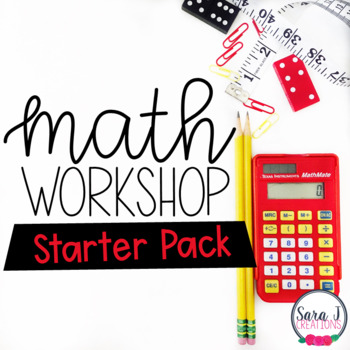 Math Workshop Starter Pack