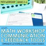 Math Workshop Student Feedback, Reflection, and Parent Com