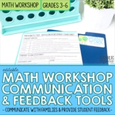 Math Workshop Student Feedback, Reflection, and Parent Com