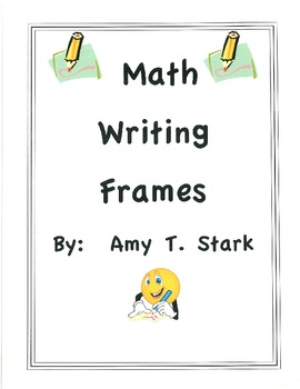 Math Writing Frames - Common Core Friendly