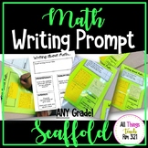 Math Writing Prompt Scaffold for ANY Grade ANY Class