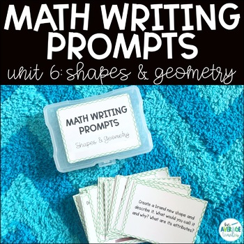 Math Writing Prompts: Unit 6 - Shapes and Geometry