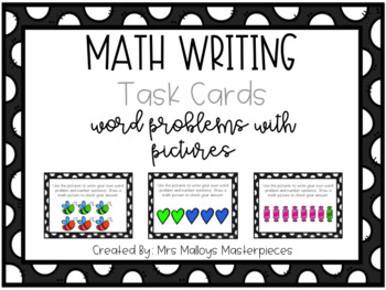 Daily 3 Math Writing Task Cards: Word Problems with Pictures