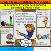 Math YOGA Centers BUNDLE: Grade 4 & 5: (-, x, 0.1, 3/4 & 1920) 5 Products!