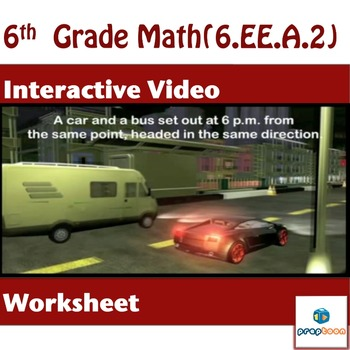 Common Core Math Review- (Car vs Bus speed)-6.EE.A.2a