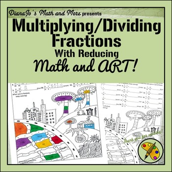 Math and Art! Multiplying and Dividing Two Fractions