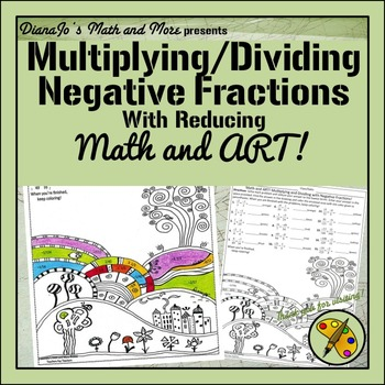 Math and Art! Multiplying and Dividing Two Fractions with Negatives