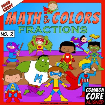 Math and Colors – 002 – Fractions - 3rd grade - Common Core Aligned