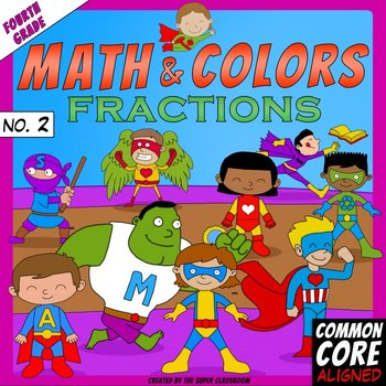 Math and Colors – 002 – Fractions - 4th grade - Common Core Aligned