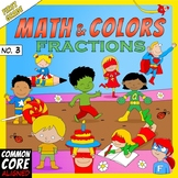 Math and Colors – 003 – Fractions - 1st grade - Common Core Aligned