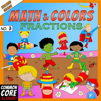Math and Colors – 003 – Fractions - 2nd grade - Common Core Aligned