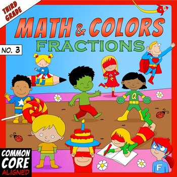 Math and Colors – 003 – Fractions - 3rd grade - Common Cor