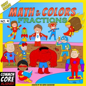 Math and Colors – 004 – Fractions - 1st grade - Common Core Aligned