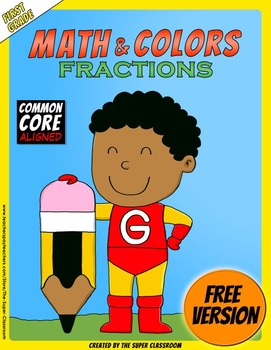 Math and Colors – Fractions - FREE VERSION - Common Core Aligned