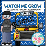 Math and ELA CCSS Assessments BUNDLE...Watch Me Grow