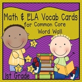 Math and ELA Vocabulary Cards (1st Grade Common Core)