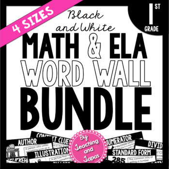 Math and ELA Word Wall BUNDLE *BLACK AND WHITE* (1st Grade)