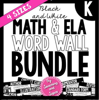 Math and ELA Word Wall BUNDLE *BLACK AND WHITE* (Kindergarten)