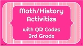 Math and History Unit with QR Codes - 3rd Grade - 6 Activities!