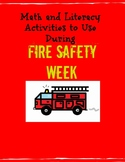 Math and Literacy Activities For Fire Safety Week: Preschool, Kindergarten, 1st