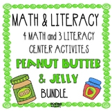 Math and Literacy Center Activities Peanut Butter and Jelly Theme