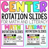 Math and Literacy Center Rotation Slides EDITABLE