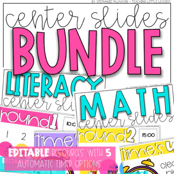 Math and Literacy Center Slides Bundle {Editable and with Automatic Timers}