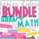 Math and Literacy Center Slides Bundle {Editable and with