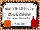 Math and Literacy Madness: for Lower Elementary (March Madness)